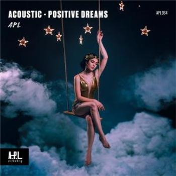 APL 364 ACOUSTIC Positive Dreams
