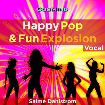 Happy Pop & Fun Explosion - Vocal