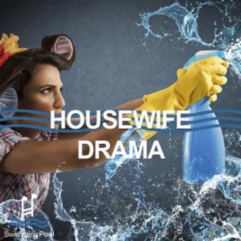 Housewife Drama