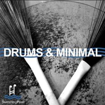 Drums & Minimal