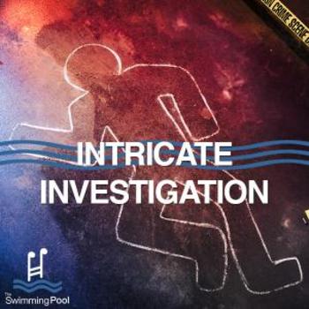 Intricate Investigation