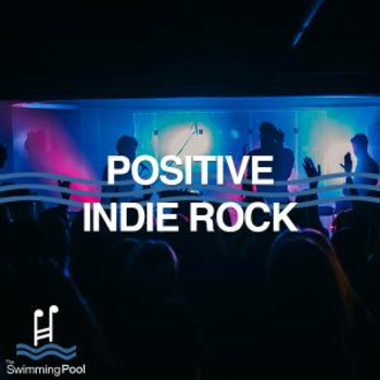 Positive Indie Rock