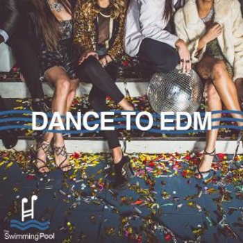 Dance To EDM