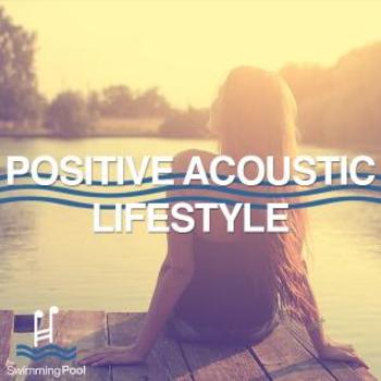 Positive Acoustic Lifestyle