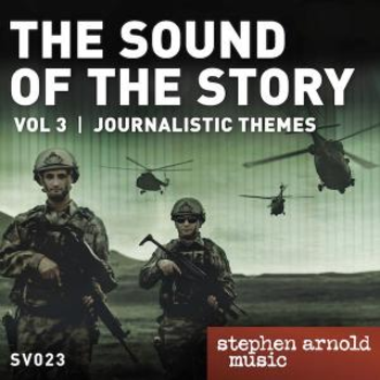 The Sound of the Story Vol 3: Journalistic Themes