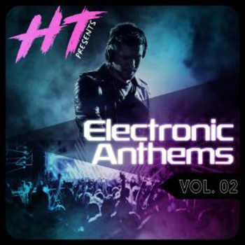 Electronic Anthems Vol.2