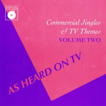 As Heard On TV Vol 2 Commercial Jingles and TV Themes