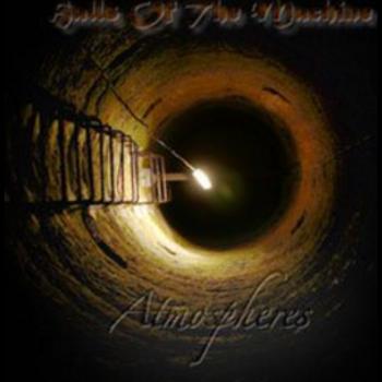 Halls Of The Machine - Atmospheres, Volume 1