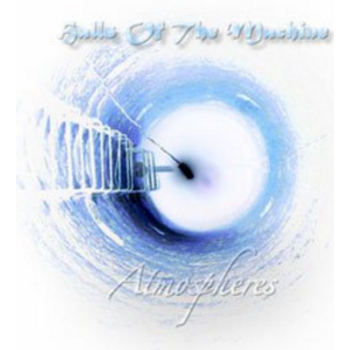 Halls Of The Machine - Atmospheres, Volume 2