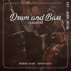 Drum and Bass Variations