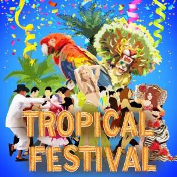 TROPICAL FESTIVAL