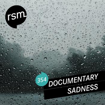 Documentary Sadness