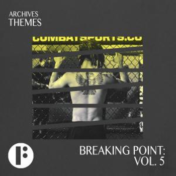 Breaking Point Vol 5
