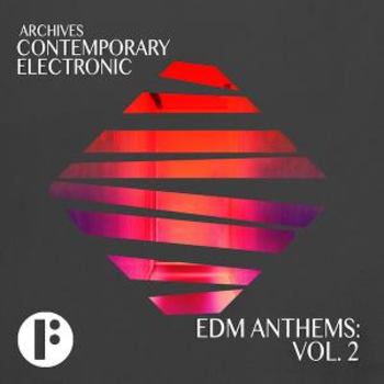 EDM Anthems Vol 2