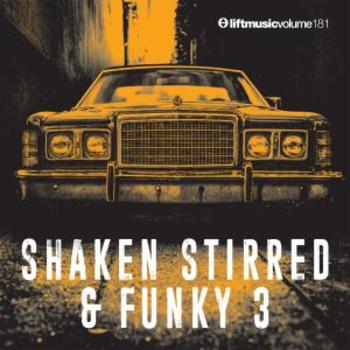 Shaken, Stirred & Funky 3