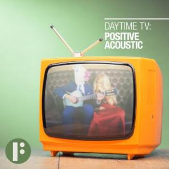 Daytime TV - Positive Acoustic