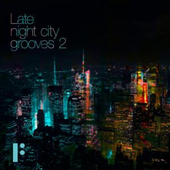 Late Night City Grooves Volume 2