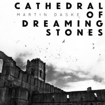 Cathedral Of Dreaming Stones