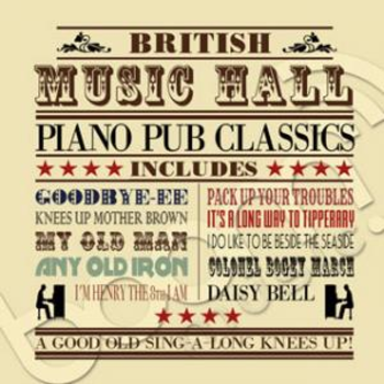 British Music Hall Piano Pub Classics