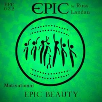 Epic Beauty [Inspirational]