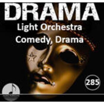 Drama 285 Light Orchestra Comedy, Drama