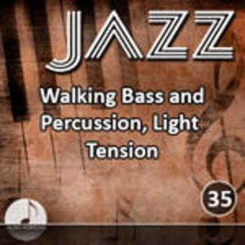 Jazz 35 Walking Bass And Percussion, Light Tension