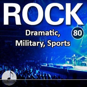 Rock 80 Dramatic, Military, Sports