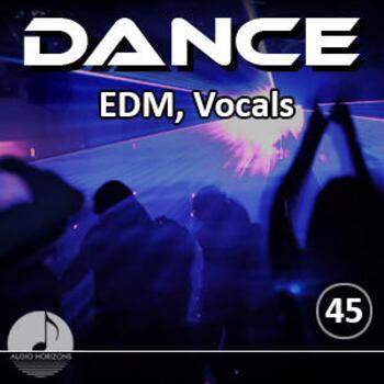 Dance 45 EDM, Vocals