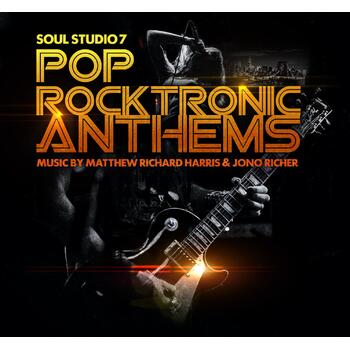 Pop Rocktronic Anthems