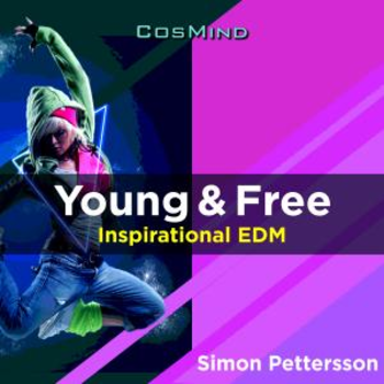 Young & Free - Inspirational EDM