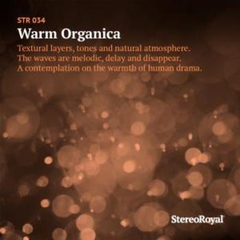 Warm Organica