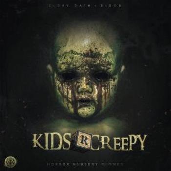 Kids R Creepy