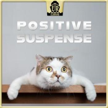 Positive Suspense