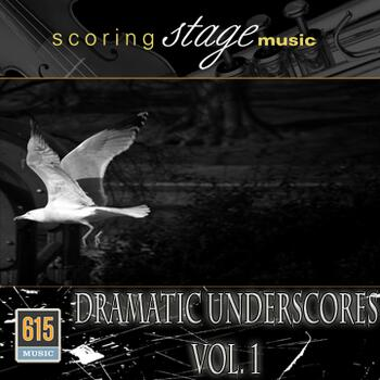 Dramatic Underscores Vol. 1