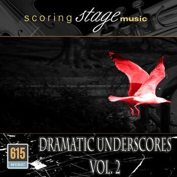Dramatic Underscores Vol. 2