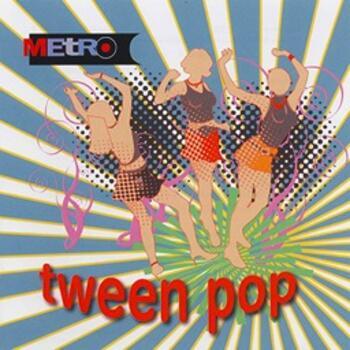 Tween Pop