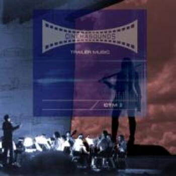 Cinemasounds Trailer Music 2