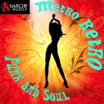 ANM004 Metro Retro Funk and Soul *****