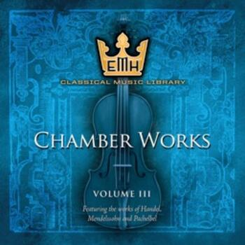 Chamber Works Vol 3