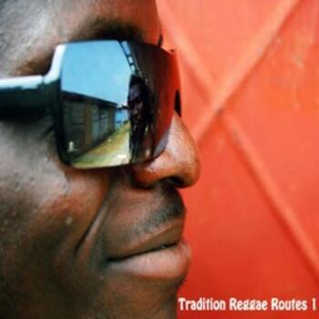 Tradition Reggae Routes 1