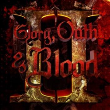GOB002 Glory, Oath & Blood Volume 2