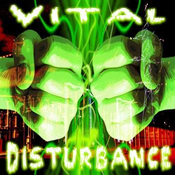 Vital Disturbance