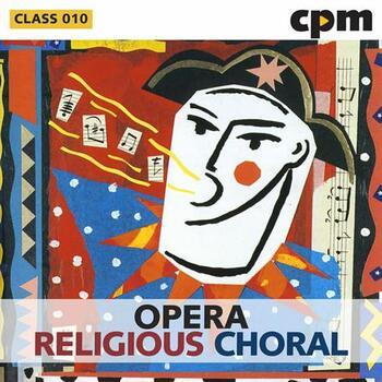 Opera - Religious - Choral
