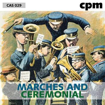 Marches And Ceremonial