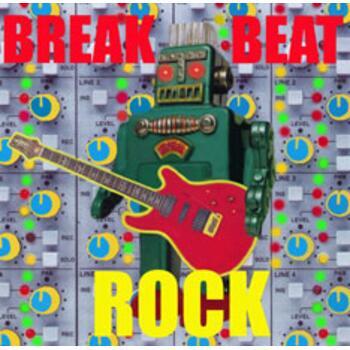 25 BREAKBEAT ROCK