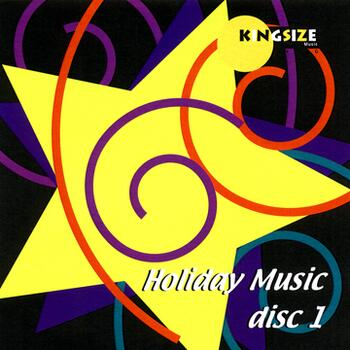 Kingsize Music Holiday Package Disc 1