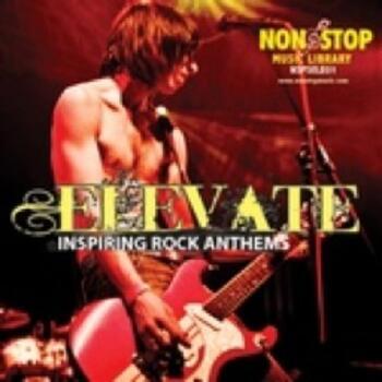 Elevate - Inspiring Rock Anthems