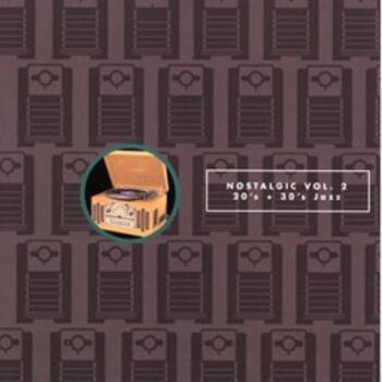 Nostalgic Vol. 2 20's 30's Jazz