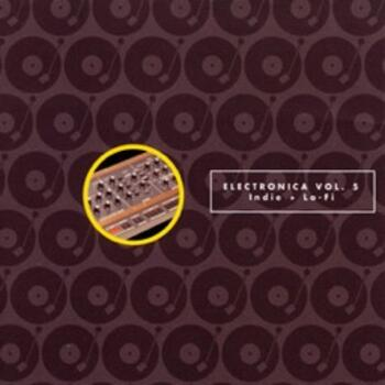 Electronica Vol. 5 Indie & Lo-Fi
