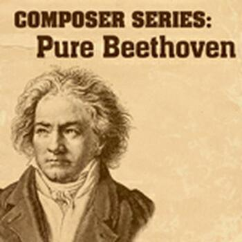 COMPOSER SERIES: PURE BEETHOVEN